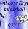 QUESTING - Krynica i okolice