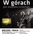 10. jubileuszowy koncert W GÓRACH JEST WSZYSTKO CO KOCHAM!